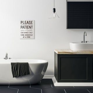 Stupell Industries Please Be Patient Funny Bathroom Wood Texture Word Design Canvas Wall Art, Proudly Made in USA