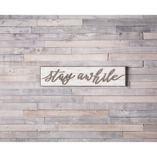 Stay Awhile Sign
