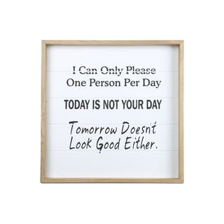 """UTC17122: Wood Square Wall Art with Printed """"TODAY IS NOT YOUR DAY"""" Painted Finish White - N/A"""