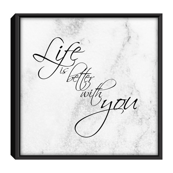 Star Home Décor Life Is Better With You By Julian Framed Canvas Print