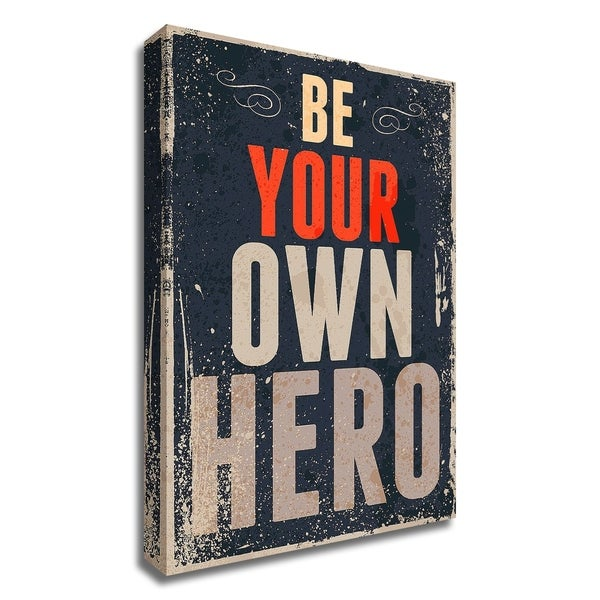 """""""Be Your Own Hero"""" by GraphINC, Print on Canvas, Ready to Hang"""