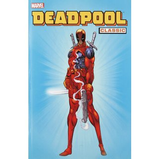 Deadpool Classic 1 (Paperback)
