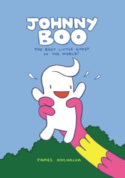 Johnny Boo: The Best Little Ghost in the World (Hardcover)