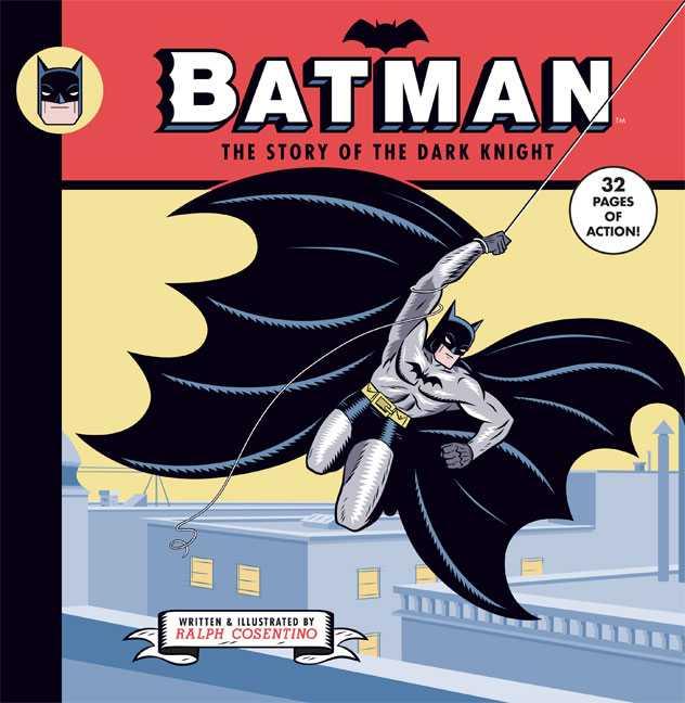 Batman: The Story of the Dark Knight (Hardcover)