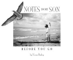Notes To My Son Before You Go (Hardcover)