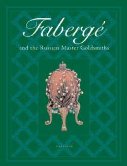 Faberge and the Russian Master Goldsmiths (Hardcover)