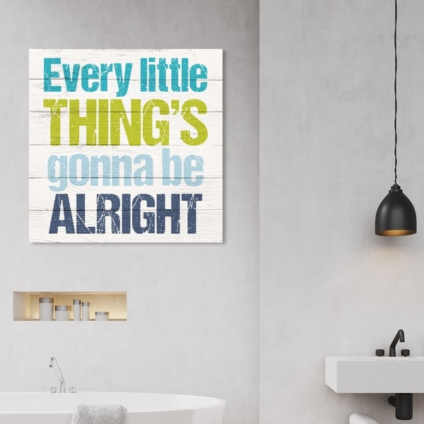 Wynwood Studio 'Gonna Be Alright' Typography and Quotes Wall Art Canvas Print - Blue, White