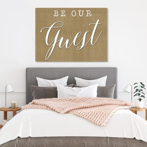 Wynwood Studio ' Be Our Guest' Typography and Quotes Wall Art Canvas Print - Brown, White