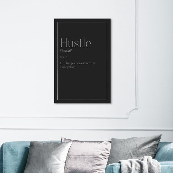 Wynwood Studio 'Hustle Typography I SILVER' Typography and Quotes Wall Art Canvas Print - Black, Gray