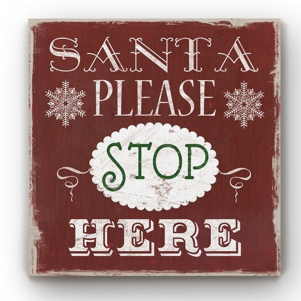Santa Stop Here Type -Gallery Wrapped Canvas