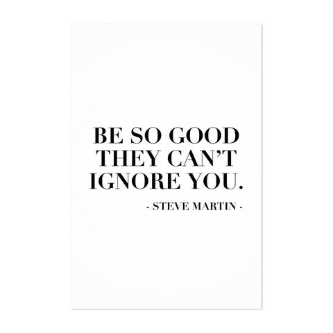 Noir Gallery Steve Martin Quote Typography Unframed Art Print/Poster