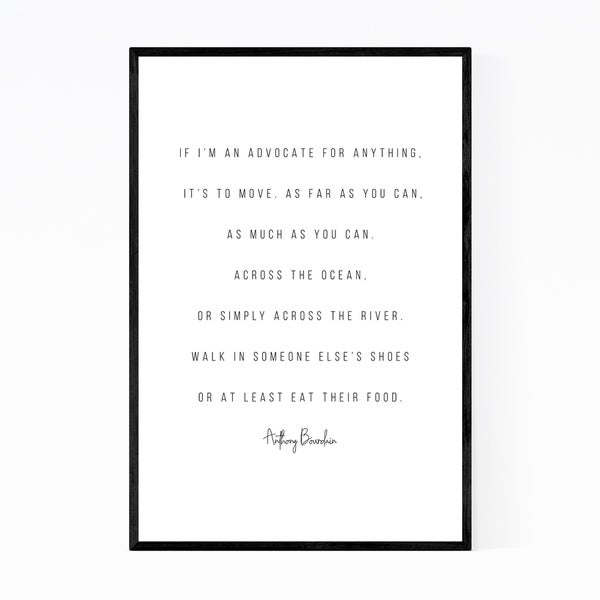 Noir Gallery Anthony Bourdain Quote Typography Framed Art Print