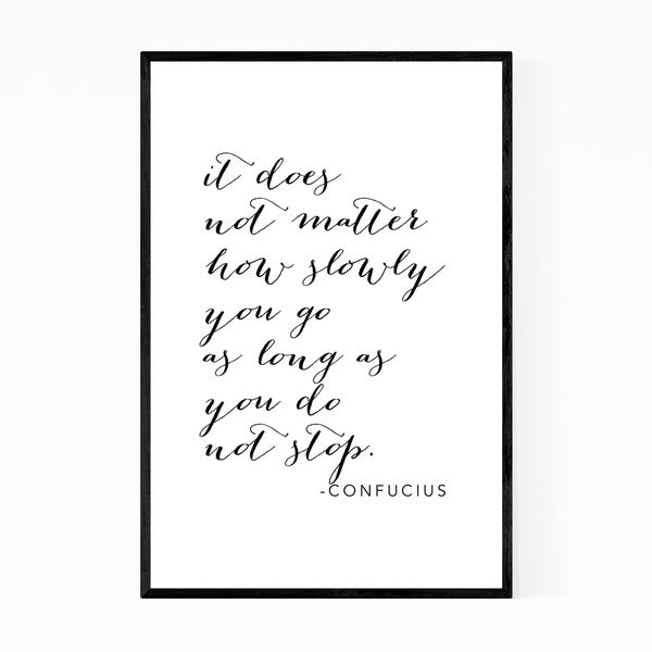Noir Gallery Confucius Quote Typography Framed Art Print