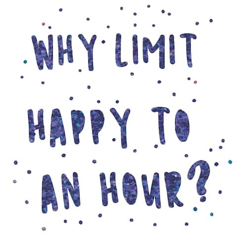 Don't Limit Happy Hour Wall Quote