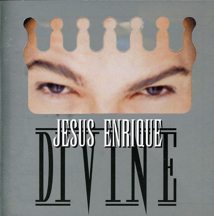 Jesus Enrique Divine - Jesus Enrique Divine