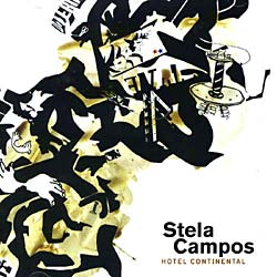 Campos, Stela - Hotel Continental [Import]