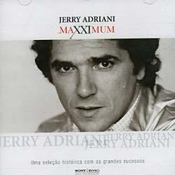 JERRY ADRIANI - MAXXIMUM