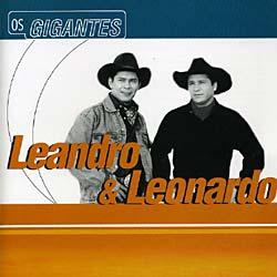 LEANDRO & LEONARDO - SERIE OS GIGANTES