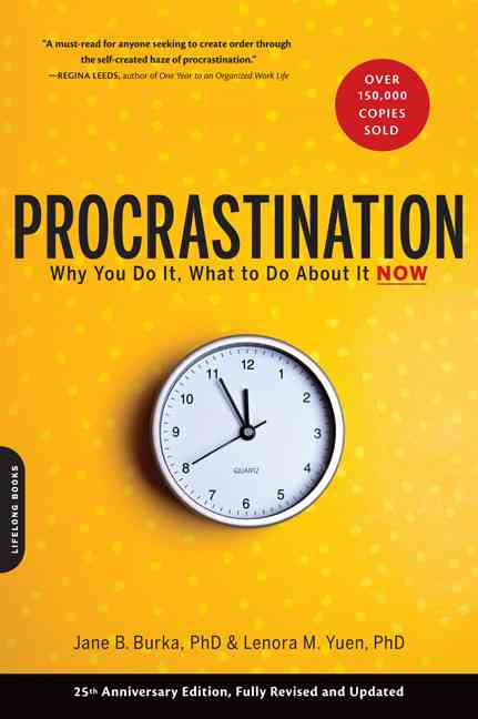 Procrastination: Why You Do It, What to Do About It (Paperback)