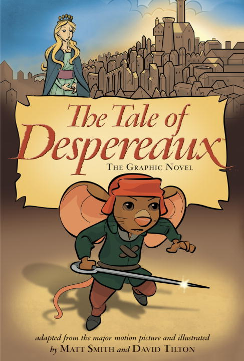 The Tale of Despereaux The Graphic Novel (Paperback)