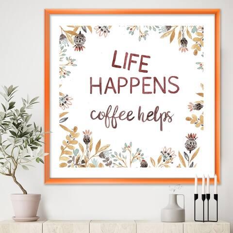 Designart 'Life Happens Coffee Helps' Cottage Premium Framed Art Print