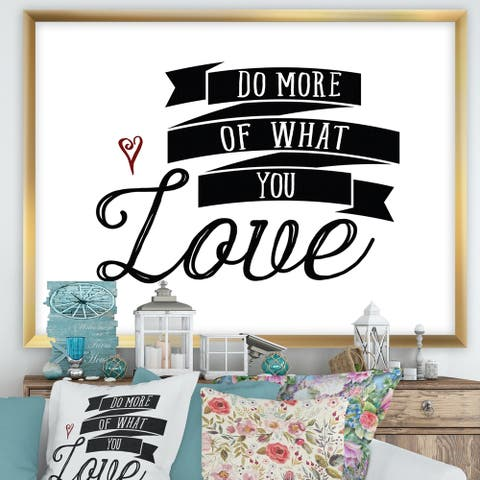 Designart 'Do More You Love' Cottage Framed Art Print
