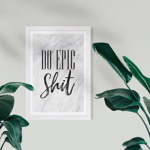 Wynwood Studio Typography and Quotes Framed Wall Art Prints 'Do Epic' Funny Quotes and Sayings Home Décor - Black, Gray