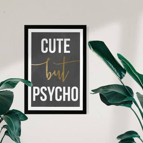 Wynwood Studio Typography and Quotes Framed Wall Art Prints 'Cute But Psycho' Funny Quotes and Sayings Home Décor - Gray, Gold