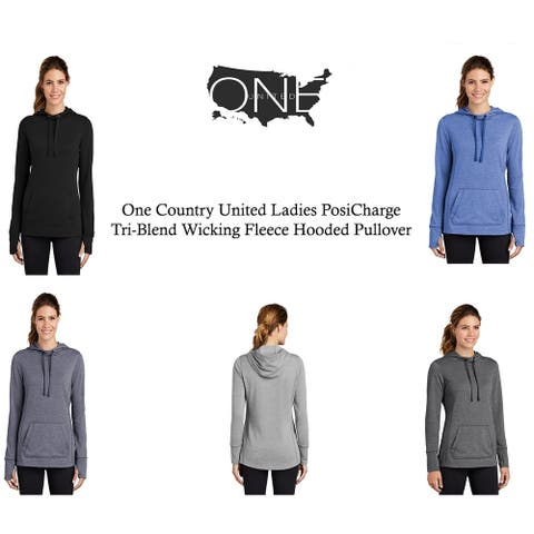 One Country United Ladies Tri Blend Wicking Fleece Hooded Pullover.