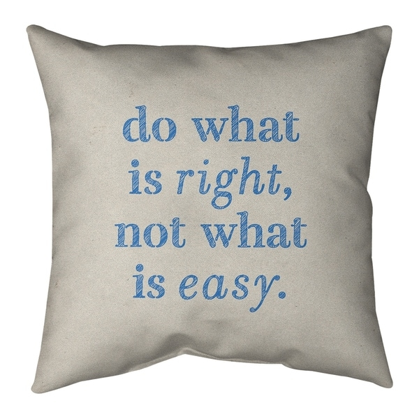 Quotes Handwritten Do What is Right Quote Pillow (w/Rmv Insert)-Spun Poly