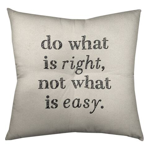 Quotes Handwritten Do What is Right Quote Floor Pillow - Square Tufted