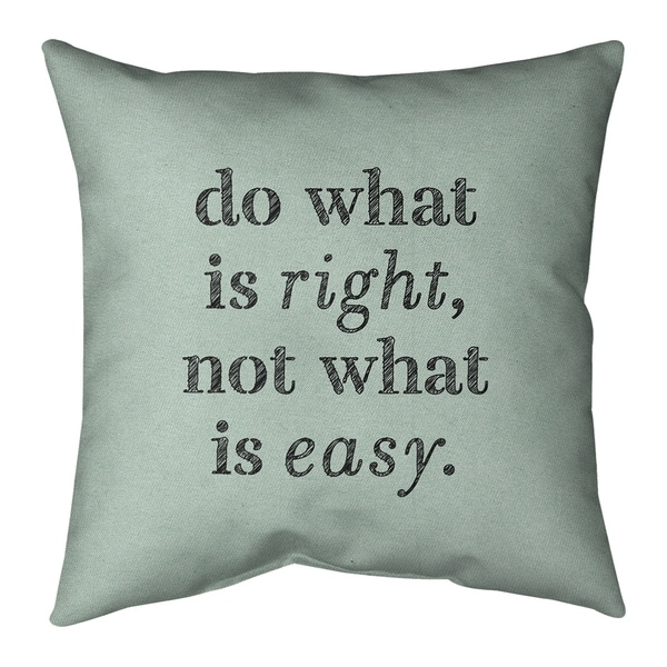 Quotes Handwritten Do What is Right Quote Pillow-Spun Polyester