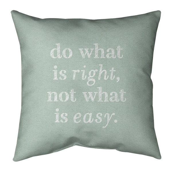 Quotes Handwritten Do What is Right Quote Pillow-Cotton Twill