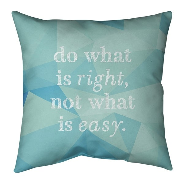 Quotes Faux Gemstone Do What is Right Quote Pillow (Indoor/Outdoor)