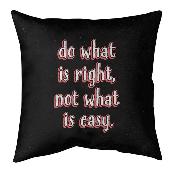 Quotes Do What is Right Quote Chalkboard Style Pillow-Spun Polyester