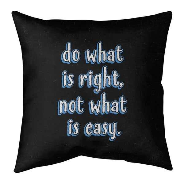 Quotes Do What is Right Quote Chalkboard Style Pillow (w/Rmv Insert)-Spun Poly