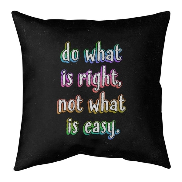 Quotes Do What is Right Quote Chalkboard Style Pillow (Indoor/Outdoor)