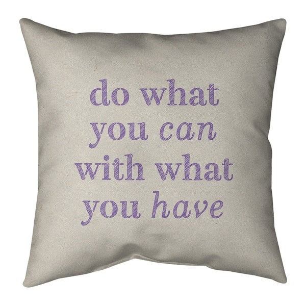Quotes Handwritten Do What You Can Quote Pillow (Indoor/Outdoor)