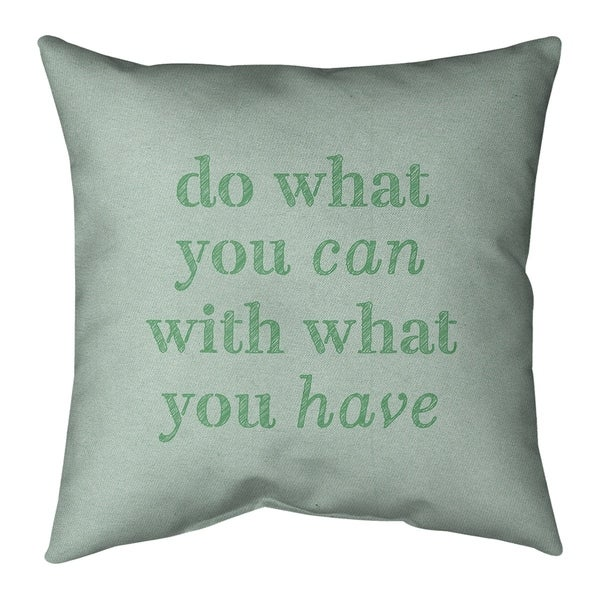 Quotes Handwritten Do What You Can Quote Pillow-Spun Polyester