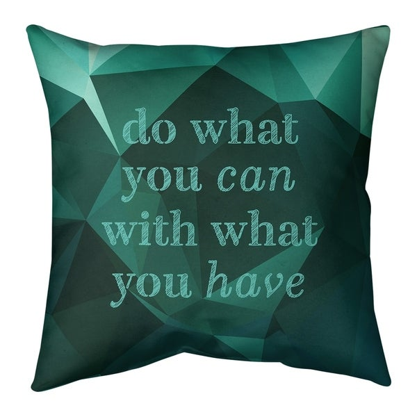 Quotes Faux Gemstone Do What You Can Quote Pillow (Indoor/Outdoor)