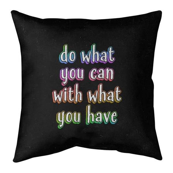 Quotes Do What You Can Quote Chalkboard Style Pillow-Spun Polyester