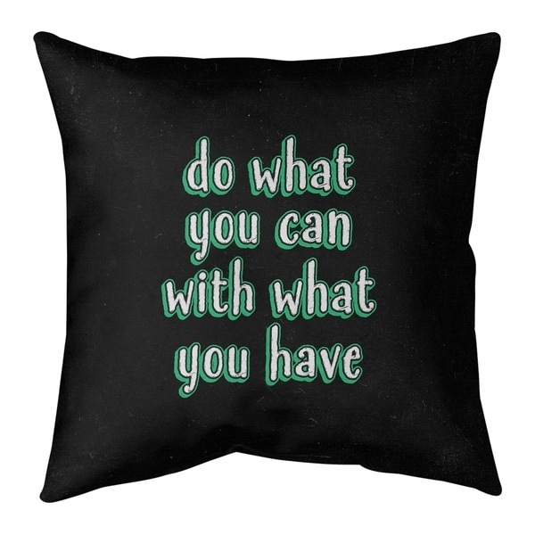 Quotes Do What You Can Quote Chalkboard Style Pillow (Indoor/Outdoor)