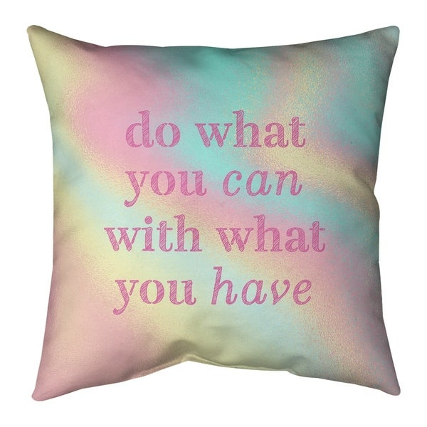 Quotes Multicolor Background Do What You Can Quote Pillow (Indoor/Outdoor)