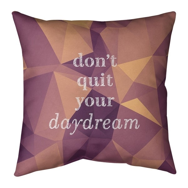 Quotes Faux Gemstone Don't Quit Your Daydream Quote Pillow-Faux Suede