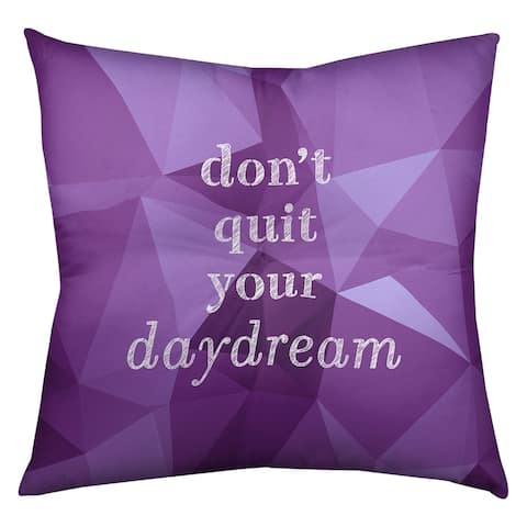 Quotes Faux Gemstone Don't Quit Your Daydream Quote Floor Pillow - Square Tufted