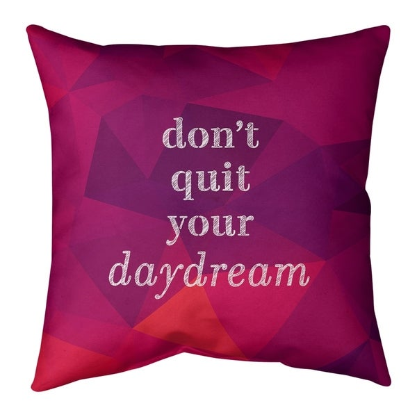 Quotes Faux Gemstone Don't Quit Your Daydream Quote Floor Pillow - Standard. Opens flyout.