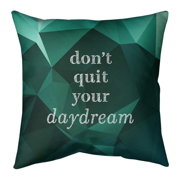 Quotes Faux Gemstone Don't Quit Your Daydream Quote Pillow-Faux Linen