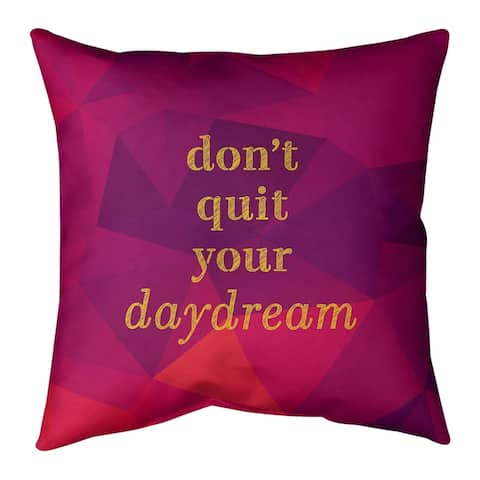 Quotes Faux Gemstone Don't Quit Your Daydream Quote Floor Pillow - Standard