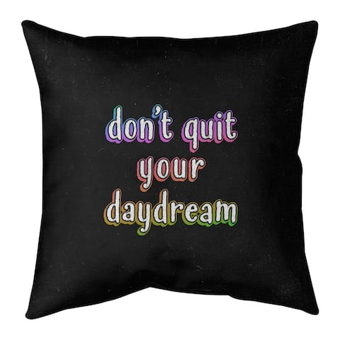 Quotes Don't Quit Your Daydream Quote Chalkboard Style Floor Pillow - Standard
