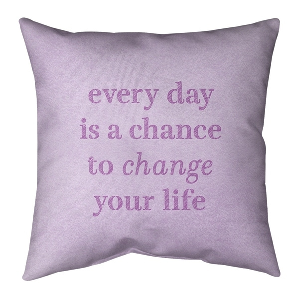 Quotes Handwritten Change Your Life Quote Pillow (Indoor/Outdoor)